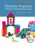 Effective Practices in Early Childhood Education: Building a Foundation (MyEducationLab Series)