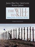 Will To Kill Making Sense Of Senseless Murder