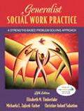 Generalist Social Work Practice A Strengths-based Problem Solving Approach
