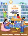 All Children Read Teaching for Literacy in Today's Diverse Classrooms