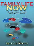 Family Life Now: A Conversation about Marriages, Families, and Relationships (with Student W...