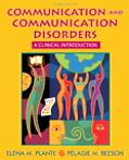 Communication and Communication Disorders: A Clinical Introduction (3rd Edition)