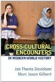 Cross-Cultural Encounters in Modern World History
