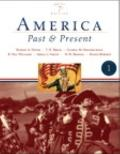 America Past and Present, Brief Edition, Volume I, Books a la Carte Plus MyHistoryLab Blackb...