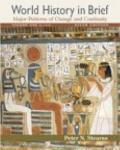 World History in Brief, Volume I, Books a la Carte Plus MyHistoryLab Blackboard/WebCT (6th E...