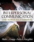 Interpersonal Communication and Human Relationships (6th Edition)
