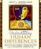 Understanding Human Differences: Multicultural Education for a Diverse America Value Package...