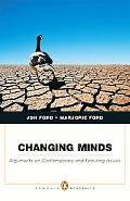 Changing Minds (Penguin Academics Series): Arguments on Contemporary and Enduring Issues