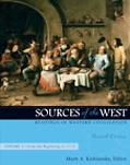 Sources of the West: Readings in Western Civilization, Volume 1 (From the Beginning to 1715)...
