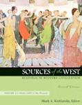 Sources of the West Readings in Western Civilization, from 1600 to the Present