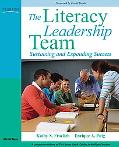 The Literacy Leadership Team: Sustaining and Expanding Success