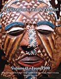 Civilizations Past & Present, from 1300