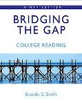 Bridging the Gap College Reading + Mywritinglab