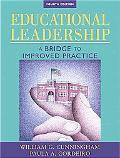 Educational Leadership: A Bridge to Improved Practice (4th Edition)