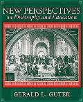 New Perspectives on Philosophy and Education