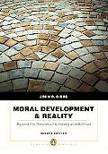 Moral Development & Reality: Beyond the Theories of Kohlberg and Hoffman