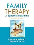 Family Therapy: A Systemic Integration