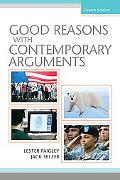 Good Reasons with Contemporary Arguments (4th Edition)