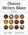 Choices Writers Make : A Guide