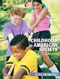 Childhood in American Society: A Reader