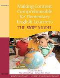 Making Content Comprehensible for Elementary English Learners: The SIOP Model