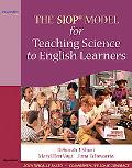 The SIOP Model for Teaching Sci
