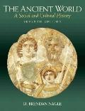 The Ancient World: A Social and Cultural History (7th Edition)