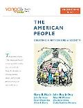 The American People: Creating a Nation and a Society, Volume 1 (to 1877), VangoBooks