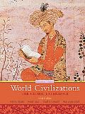 World Civilizations: The Global Experien