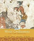 World Civilizations: The Global Experience,  Volume 1 (6th Edition)