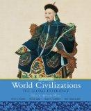 World Civilizations: The Global Experience, Volume 2 (6th Edition) (MyHistoryLab Series)