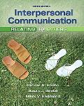 Interpersonal Communication: Relating t
