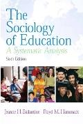 The Sociology Of Education- (Value Pack w/MySearchLab)