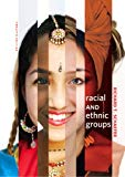 Racial and Ethnic Groups (12th Edition)