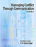 Managing Conflict Through Communication (4th Edi