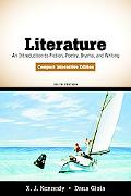 Literature: An Introduction to Fiction, Poetry, Drama, and Writing, Compact Interactive Edition (6th Edition)