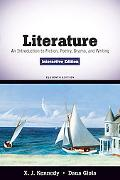 Literature: An Introduction to Fiction, Poetry, Drama, and Writing, Interactive Edition (11th Edition)
