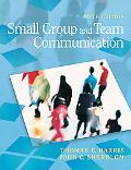 Small Group and Team Communication (5th Edition) (MyCommunicationKit Series)