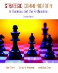 Strategic Communication in Business and the Professions (7th Edition) (MyCommunicationKit Se...