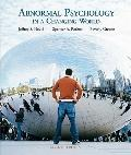 Abnormal Psychology in a Changing World Value Package (includes MyPsychLab Pegasus with E-Bo...