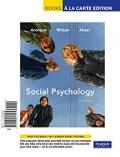 Social Psychology, Books a la Carte Edition (7th Edition)