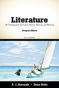 Literature: An Introduction to Fiction, Poetry, Drama, and Writing, Compact Edition (6th Edi...