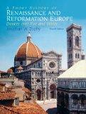 A Short History Of Renaissance And Reformation Europe- (Value Pack w/MySearchLab) (4th Edition)