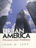 Urban America : Processes and Problems- (Value Pack W/MySearchLab)
