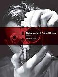 Photography: A Cultural History (3rd Edition) (Mysearchlab Series for Art Mysearchlab Series...