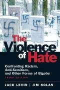 Violence of Hate: Confronting Racism, Anti-Semitism, and Other Forms of Bigotry (3rd Edition)