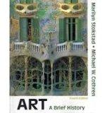 Art: A Brief History (with MyArtsLab with Pearson eText Student Access Code Card) (4th Edition)