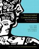 Interpersonal Communication: Relating to Others, Fifth Canadian Edition with MyCanadianCommu...