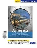 America Past and Present, Volume 2, Books a la Carte Edition (9th Edition)