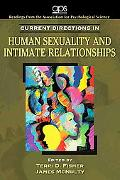 Current Directions in Human Sexuality and Intimate Relationships